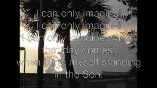 Download I can only imagine - mercyme with lyrics Video