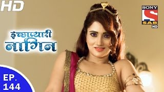 Download Icchapyaari Naagin - इच्छाप्यारी नागिन - Ep 144 - 14th Apr, 2017 Video