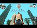Download GTA SA DUBAI MOD for ANDROID Video
