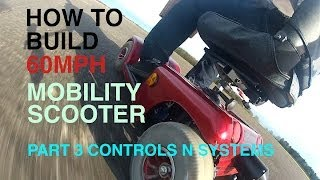 Download How to build a 60MPH MOBILITY SCOOTER #3 controls n systems Video