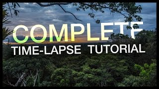 Download Complete Time-lapse Tutorial: Start to Finish. Video