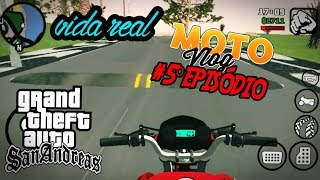 Download #5° episódio-Motovlog/GTA:SA android!! Indo buscar a nossa titan!! Video