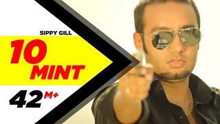 Download 10 Mint | Sippy Gill & Megha Sharma Feat Laddi Gill | Latest Punjabi Songs 2014 | Speed Records Video