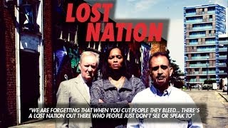 Download LOST NATION - A Documentary About Poverty in London - by The Red Room Video
