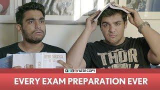 Download FilterCopy | Every Exam Preparation Ever | Ft. Ashish Chanchlani and Viraj Video