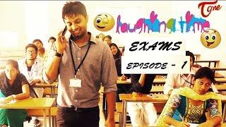Download Laughing Time | Exams | Episode 01 | by Ravi Ganjam | #TeluguWebSeries Video