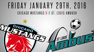 Download Chicago Mustangs vs. St. Louis Ambush Highlights | 01.29.2016 Video
