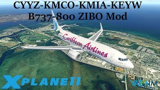 Download X-Plane 11 | Flying for FREE!? | CYYZ-KMCO-KMIA-KEYW | East Coast Tour | B738 ZIBO Mod | VATSIM Video
