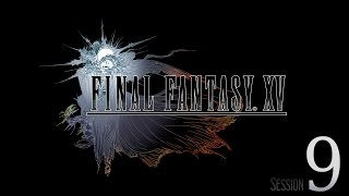Download Cry Streams: Final Fantasy XV [Session 9] Video