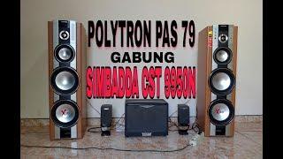 Download BAGAIMANA SUARANYA KLAU POLYTRON PAS 79 DI GABUNGIN SAMA SUBWOFER SIMBADDA CST 9950N Video