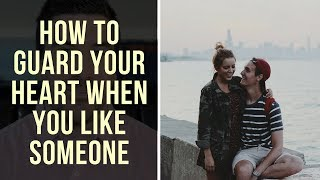 Download How to Guard Your Heart When You Have a Crush (4 Christian Relationship Tips) Video