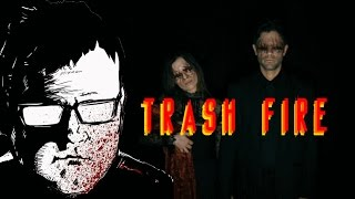 Download ″Trash Fire″ [Dark Comedy/Horror Film Review] Video