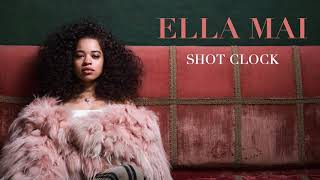 Download Ella Mai – Shot Clock (Audio) Video