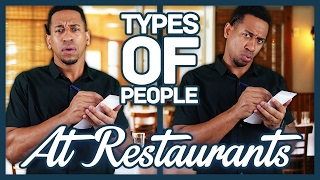 Download TYPES OF PEOPLE AT RESTAURANTS Video