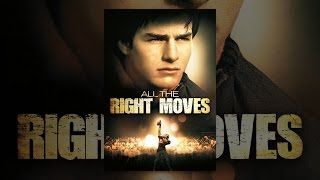 Download All the Right Moves Video