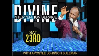 Download Divine Intervention Service 23rd June 2018, Live With Apostle Johnson Suleman Video