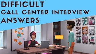 Download Advance Call Center Interview Questions with Sample Answers Video