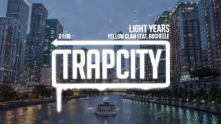 Download Yellow Claw - Light Years (feat. Rochelle) Video