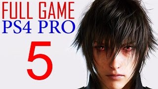 Download Final Fantasy XV Walkthrough Part 5 PS4 PRO Gameplay lets play Final Fantasy 15 - No Commentary Video