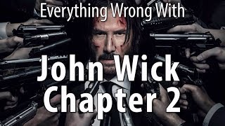 Download Everything Wrong With John Wick Chapter 2 Video