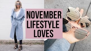 Download NOVEMBER LIFESTYLE FAVES! CLOTHES, SHOES, BEAUTY, SUNNIES! Video