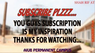Download AIUB PERMANENT CAMPUS FULL DOCUMENTARY WALK THROUGH FROM BISHOROAD | CANTEEN | WASHROOM Video