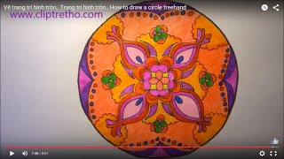 Download Vẽ trang trí hình tròn Trang trí hình tròn HOW TO DRAW MANDALA Video