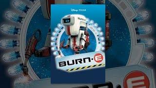 Download Burn-E Video