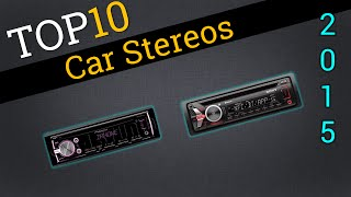 Download Top 10 Car Stereos 2015 | Compare The Best Car Stereos Video