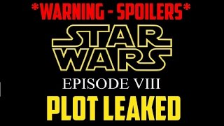 Download Star Wars Episode 8 *MAJOR SPOILERS* - PLOT LEAKED by Lucasfilm Employee !? Video
