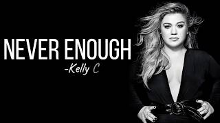 Download Kelly Clarkson - Never Enough (from The Greatest Showman: Reimagined) [Full HD] lyrics Video