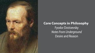 Download Fyodor Dostoevsky, Notes From Underground | Desire and Reason | Core Concepts Video