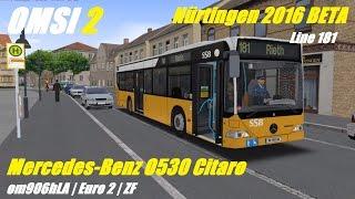 Download OMSI 2. Nürtingen 2016 BETA, Line 181, Mercedes-Benz O530 Citaro Video
