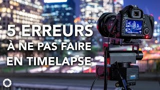 Download 5 Erreurs À Ne Pas Faire En Timelapse Video