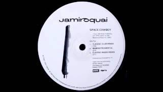 Download Jamiroquai - Space Cowboy (Classic Club Remix) Video