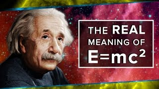 Download The Real Meaning of E=mc² | Space Time | PBS Digital Studios Video