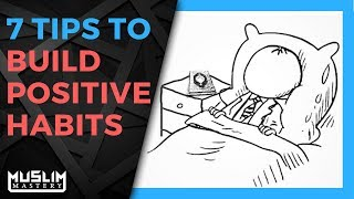 Download 7 Tips to Build Positive Habits Video