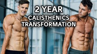 Download Incredible 2 Year Calisthenics Transformation | Insane Progression Video