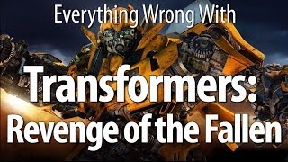 Download Everything Wrong With Transformers: Revenge of the Fallen Video