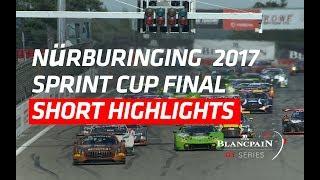 Download Nürburgring 2017 - Blancpain GT Series - Short Highlights Video
