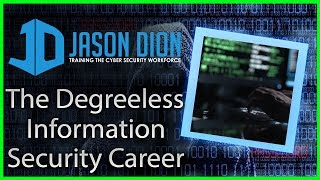 Download The Degreeless Information Security Career (Degrees or Certifications - That is the question!) Video