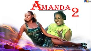 Download AMANDA 2 - NOLLYWOOD MOVIE Video