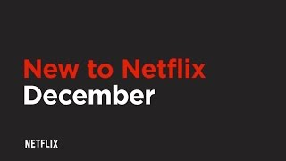 Download New to Netflix US | December 2016 | NETFLIX HD Video