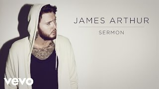 Download James Arthur - Sermon ft. Shotty Horroh Video