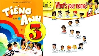 Download Tiếng Anh Lớp 3: UNIT 2 WHAT'S YOUR NAME - FullHD 1080P Video