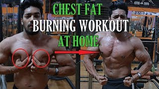 Download CHEST FAT BURNING WORKOUT AT HOME - NO EQUIPMENT | How To Lose Chest Fat At HOME Fast Video