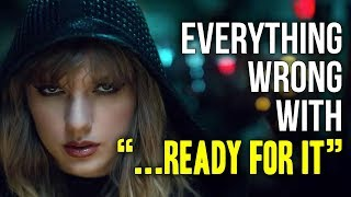Download Everything Wrong With Taylor Swift - ″...Ready For It″ Video
