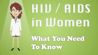 Download HIV / AIDS in Women - What You Need To Know Video