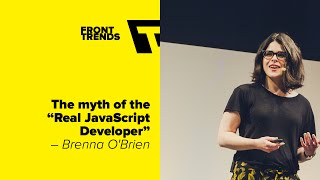 "Download The myth of the ""Real JavaScript Developer"" – Brenna O'Brien / Front-Trends 2016 Video"