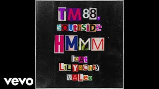 Download TM88, Southside - Hmmm (Audio) ft. Lil Yachty, Valee Video